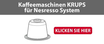 Kaffeemaschinen KRUPS für Nesresso System